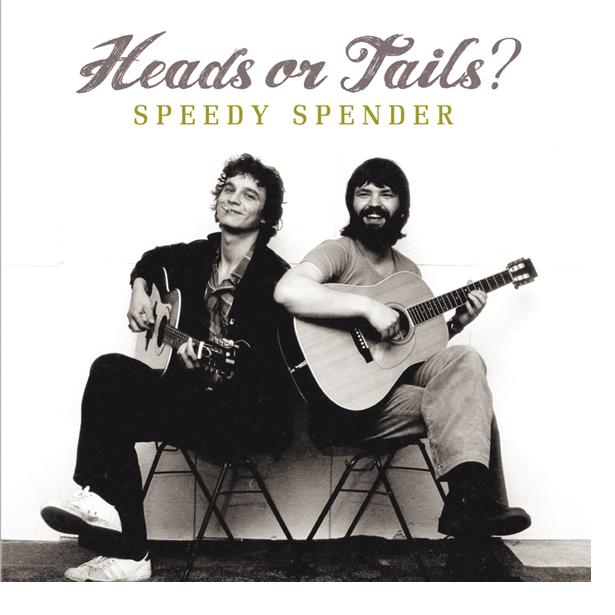 "Heads Or Tails ""Speedy Spender"""
